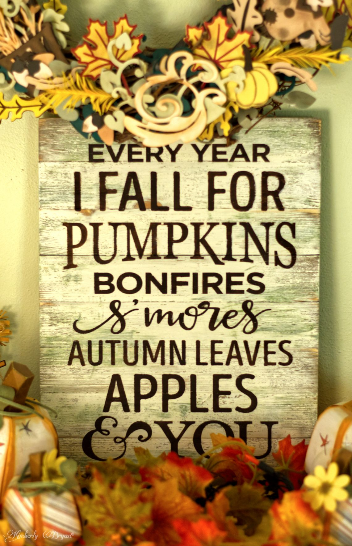 "You are looking at a sign I made with the phrase "" Every Year I Fall For Pumpkins Bonfires Smores Autumn Leave Apples & You. This is a post from, my Every Year I Fall."